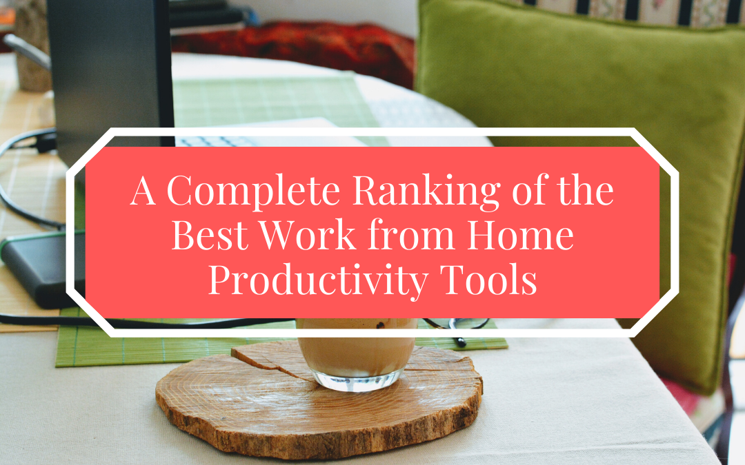 work from home productivity tools