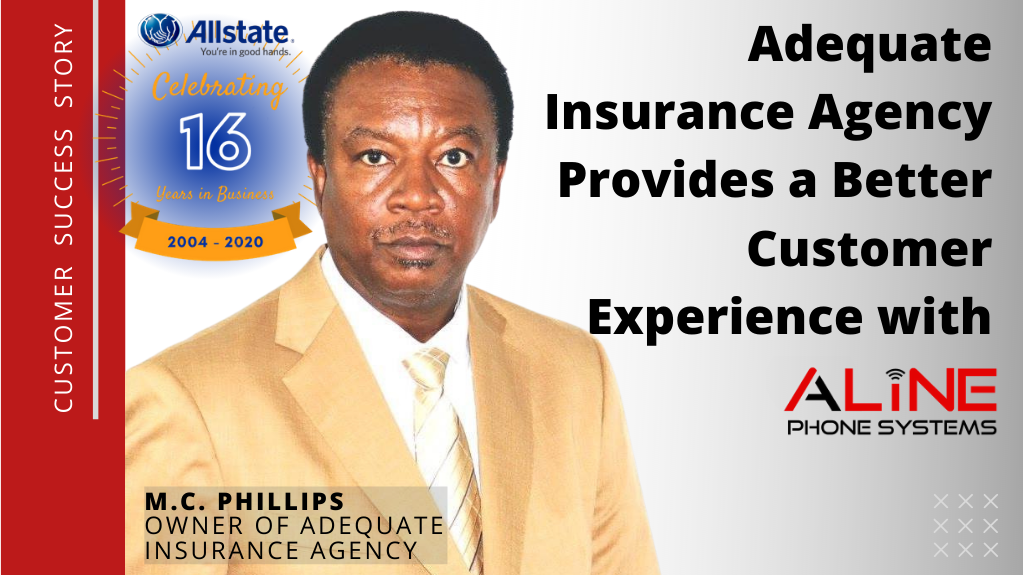 Adequate Insurance Agency Provides A Better Customer Experience After Switching To Aline