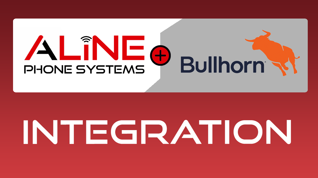 Aline Phone Systems Launches Integration with Bullhorn